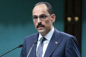 Cumhurbaşkanlığı Sözcüsü Kalın: Türkiye saldırılar karşısında Azerbaycan'ın yanındadır