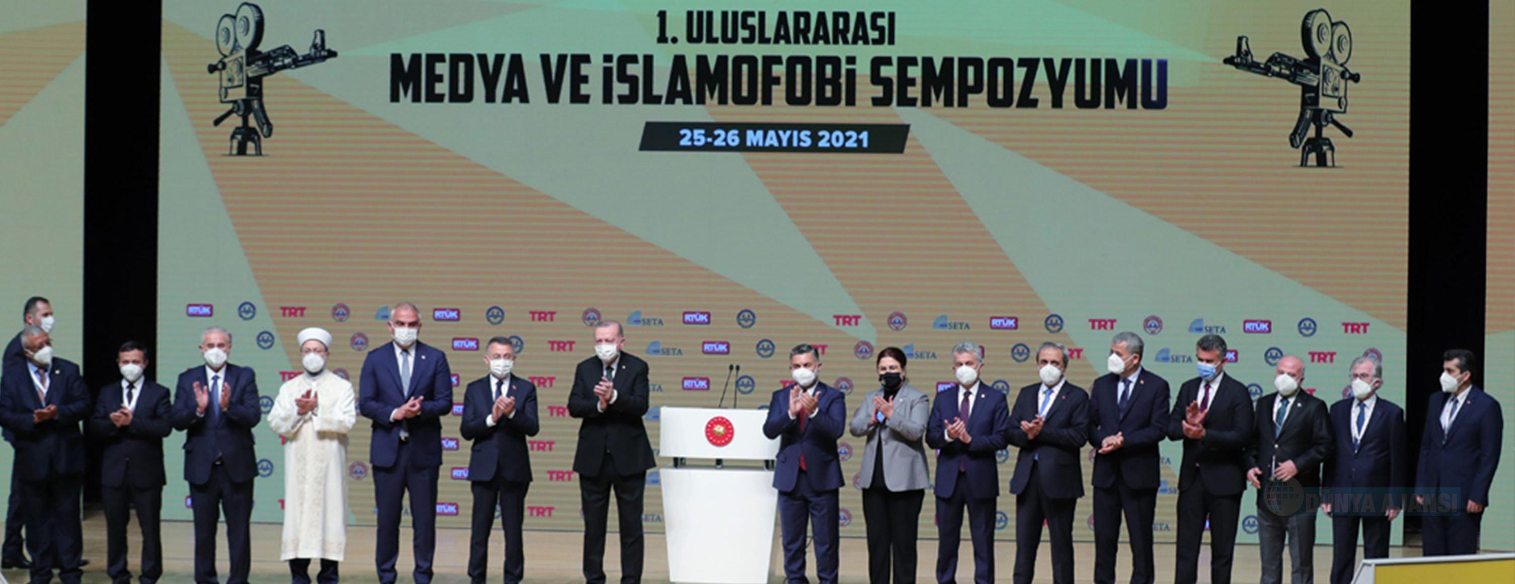 Erdoğan: Dünyanın pek çok yerinde İslam düşmanlığı hastalığı tıpkı kanser gibi hızla yayılıyor